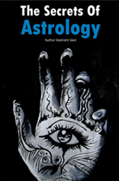 Book cover for The Secrets of Astrology by Vashisht Vaid