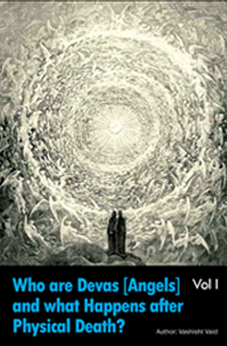 Book cover for Whoa are Devas [Angels] and what happens after physical death Volume 1 by Vashisht Vaid