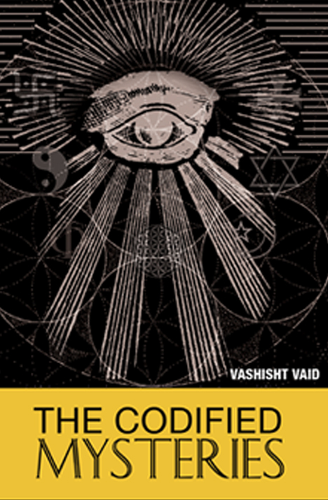 Book cover for The Codified Mysteries by Vashisht Vaid