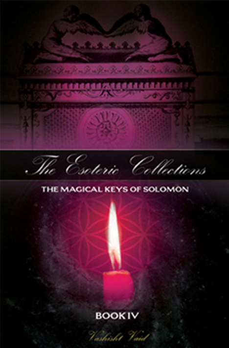 Book cover for The Esoteric Collections Book 4: The Magical Keys of Solomon by Vashisht Vaid