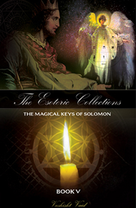 Book cover for The Esoteric Collections Book 5: The Magical Keys of Solomon by Vashisht Vaid
